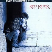 Over 60 Minutes With Red Rider Songs