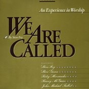 We Are Called: An Experience In Worship Songs