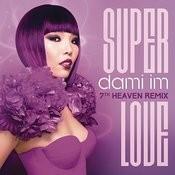 Super Love (7th Heaven Club Mix) Songs