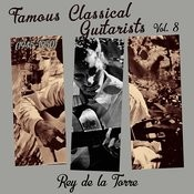 Famous Classical Guitarists, Vol  8 (1945 - 1950) Songs