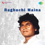 Raghuchi Maina Songs