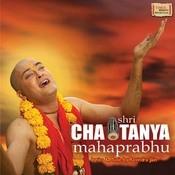 Shri Chaitanya Mahaprabhu Songs