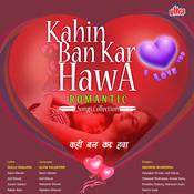 Ban Kar Hawa Lyrics in Hindi, Kahin Ban Kar Hawa Ban Kar