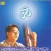 Om - Welcome To Gods - Meditate With Jagjit Songs