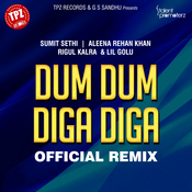 Dum Dum Diga Diga (Remix) Song