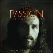 Passion Of The Christ Songs