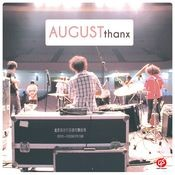 August Thanx Songs