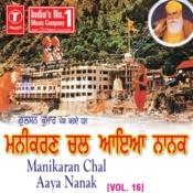 Manikaran Chal Aaya Nanak Songs