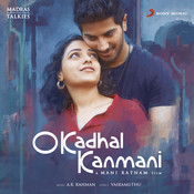 O Kadhal Kanmani (Original Motion Picture Soundtrack) Songs