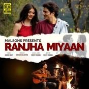 Ranjha Miyaan Song