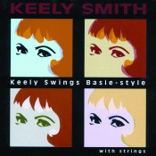 Keely Swings Basie-Style With Strings Songs