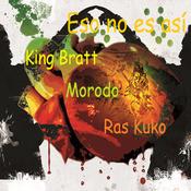 Eso No Es Asi (feat. Morodo & Ras Kuko) Song