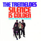 Silence Is Golden The Very Best Of Songs