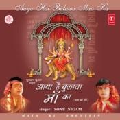 Aaya Hai Bulawa Maa Ka Songs