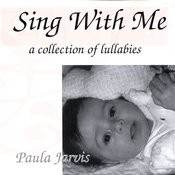 Sing With Me: A Collection Of Lullabies Songs