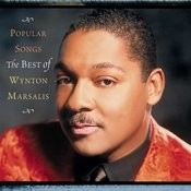 Popular Songs: The Best Of Wynton Marsalis Songs