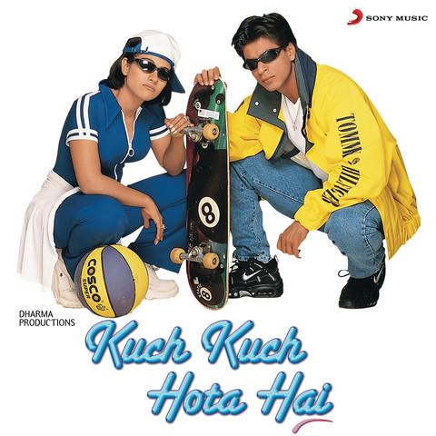 The Kuch Kuch Hota Hai Songs Download