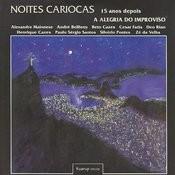 Noites Cariocas - 15 Anos Depois - A Alegria do Improviso Songs