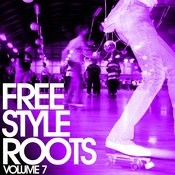 Freestyle Roots, Vol.7 Songs