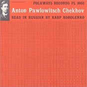 Anton Chekhov: Read In Russian By Karp Korolenko Songs