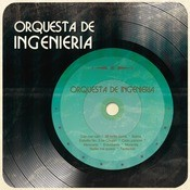 Orquesta De Ingeniera Songs