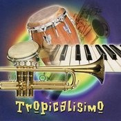 Tropocalisismo Songs