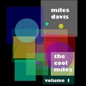 The Cool Miles, Vol.1 Songs