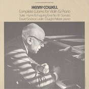 Henry Cowell's Complete Works for Violin and Piano Songs