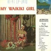 My Waikiki Girl Songs