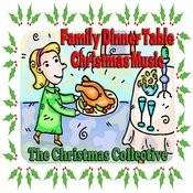 Family Dinner Table Christmas Music Songs