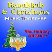 Hanukkah & Christmas Music Together Songs