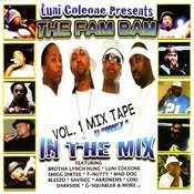 Luni Coleone The Fam Bam Mix Tape Vol. 1 Songs