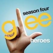 Heroes (Glee Cast Version) Songs