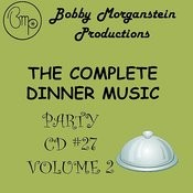 The Complete Dinner Music Party CD - Volume 2 Songs