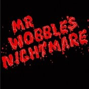 Mr. Wobble's Nightmare EP Songs