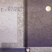 Monastic Echoes Songs
