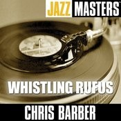 Jazz Masters: Whistling Rufus Songs