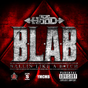 B.L.A.B. (Ballin Like A B*tch) Songs