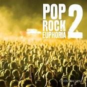 Pop Rock Euphoria 2 Songs