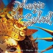 Magie Du Soleil Songs