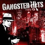 Gangster Hits Songs