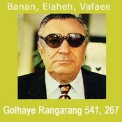 Golhaye Rangarang No. 541 & 267 - Persian Music Songs
