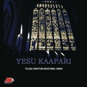 Yesu Kaapari Songs