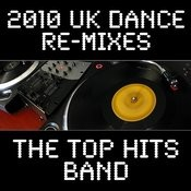 2010 Uk Dance Re-Mixes Songs