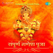 Naman Shree Ekdanta - Sampurna Ganesh Pooja Songs