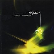 Andrew Waggoner: Legacy Songs