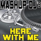 Here With Me (Instrumental Mix) [Re-Mix Tool] Song