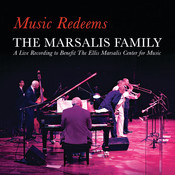 Music Redeems - The Marsalis Family Songs