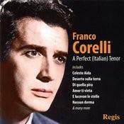 Franco Corelli: A Perfect Tenor Songs