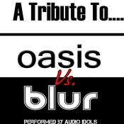 A Tribute To: Oasis Vs. Blur Songs